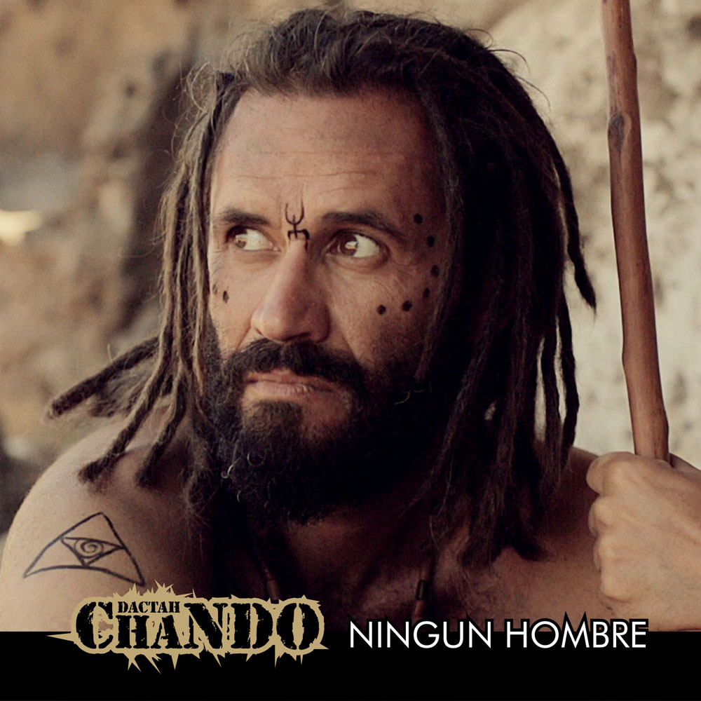 Achinech-Productions-Music-Company-Dactah-Chando-Ningun-Hombre-01